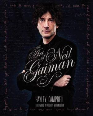 Sumptuous: The Art of Neil Gaiman, by Hayley Campbell.