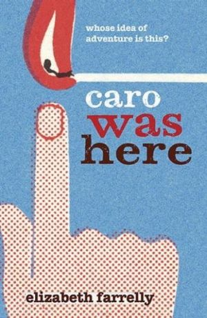 Clever: Caro was Here by Elizabeth Farrelly.