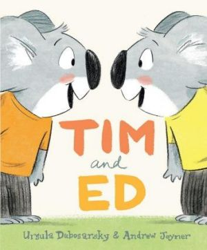 Twins: Tim and Ed by Ursula Dubosarsky and Andrew Joyner is suitable for pre-schoolers.