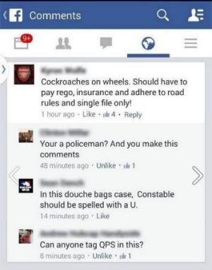 "The comment made by a Queensland Senior Sergeant on Facebook likening cyclists to ""cockroaches on wheels""."