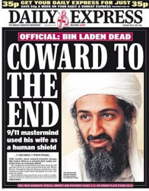 Coward to the end: Osama bin Laden on the <i>Daily Express</i> front page.