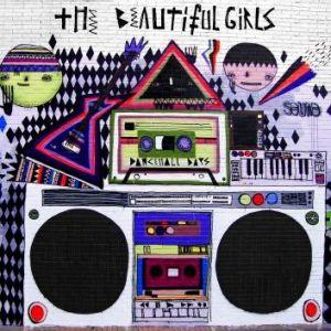 The Beautiful Girls: Dancehall Days