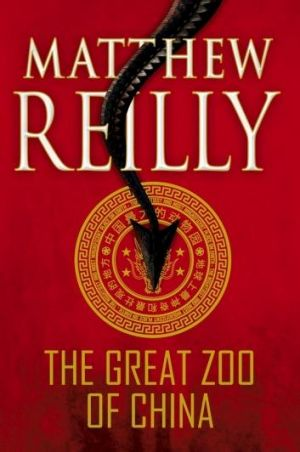 Blockbuster: <i>The Great Zoo of China</i>, by Matthew Reilly.