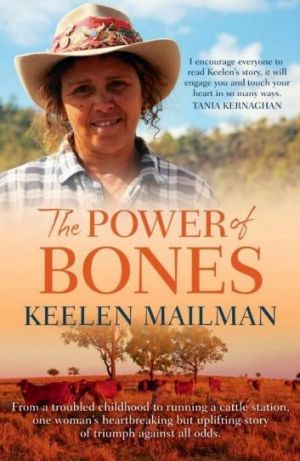 Book of the day – The Power of Bones by Keelan Mailman