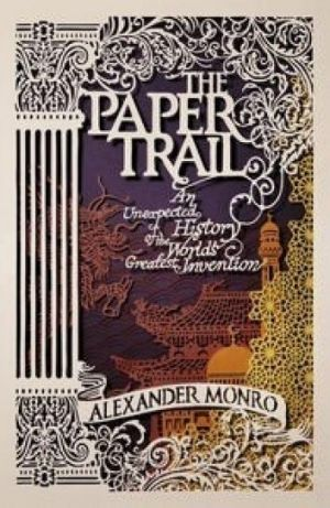 Paper Trail by Alexander Munro