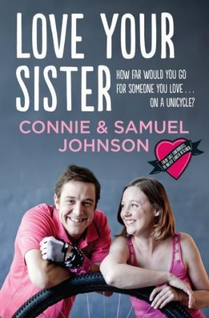 Affecting: <i>Love Your Sister</i> by Connie & Samuel Johnson.