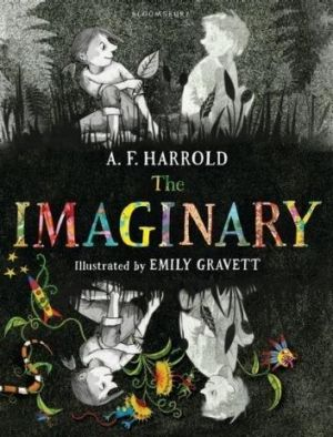 Original: <i>The Imaginary</i> by A.F. Harrold, Illustrated by Emily Gravett.