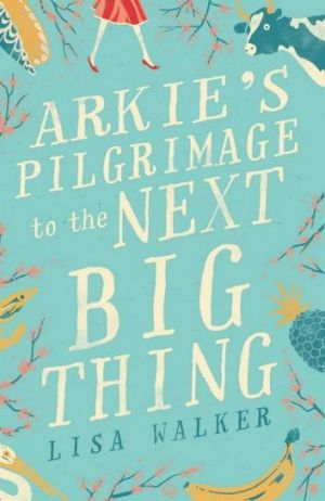 Arkie's Pilgrimage to the Next Big Thing, by Lisa Walker.