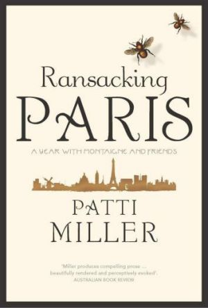 <i>Ransacking Paris</i> by Patti Miller.