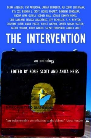 The Intervention, edited by Rosie Scott and Anita Heiss.