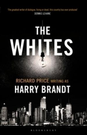 <I>The Whites</I> by Richard Price, writing as Harry Brandt.