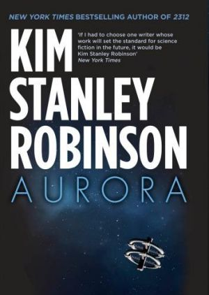 In <i>Aurora</i>, the many ecosystems of a generation starship must be kept in strict balance.