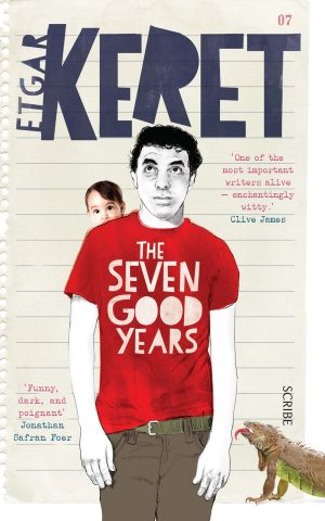 The Seven Good Years is Etgar Keret's recent memoir.