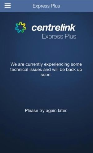 Users have also experienced problems with the Centrelink Express Plus app.