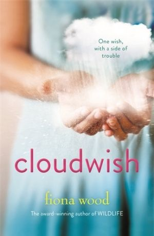 Cloudwish, by Fiona Wood