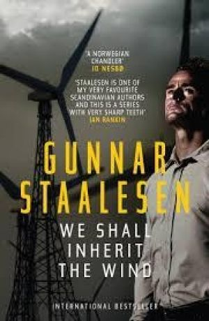<i>We Shall Inherit the Wind </i> by Gunnar Staalesen.