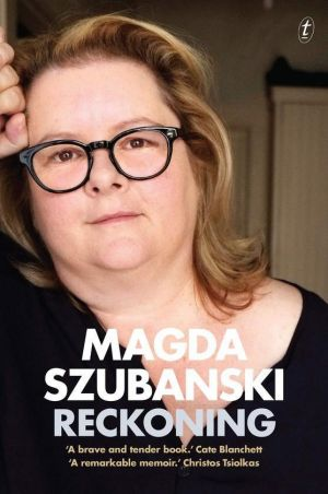 Book of the year: <i>A Reckoning</i> by Magda Szubanski.