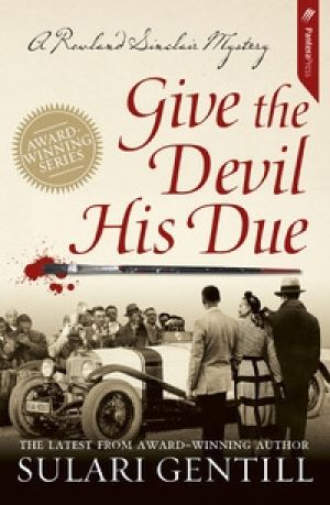 <i>Give the Devil His Due</i> by Sulari Gentill.