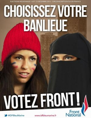 The poster by the National Front Ile-de-France chapter which reads: 'Choose your suburb Vote Front!'