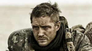 Tom Hardy in <i>Mad Max: Fury Road</i>: The difficult production has turned out to be a winner.