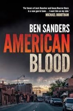 American Blood by Ben Sanders.