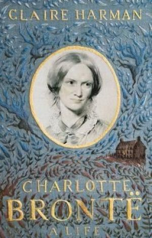 Charlotte Bronte: A Life by Claire Harman is utterly readable.