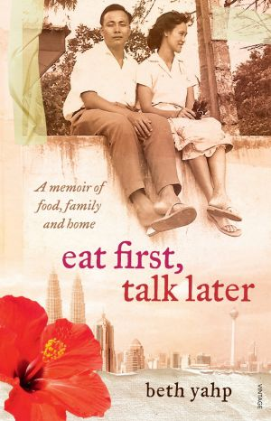 Beth Yahp's new book, Eat First, Talk Later.