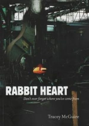 Rabbit Heart by Tracey McGuire.