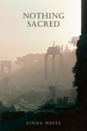 Nothing Sacred. By Linda Weste. For those who studied ancient history at school the plot should be relatively well-known.