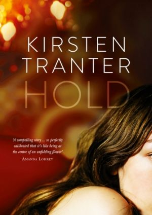 <i>Hold</i> by Kirsten Tranter