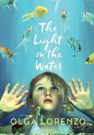 The Light on the Water by Olga Lorenzo.