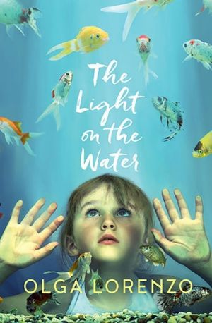 <i>The Light on the Water</i>, by Olga Lorenzo.
