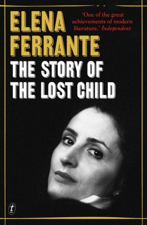 Book 4: <i>The Story of the Lost Child</i> by Elena Ferrante.