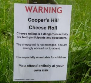 Say cheese at your own risk in the UK's Cheese Rolling competition.