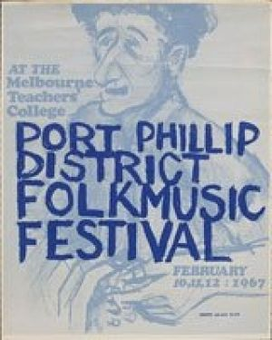 Poster from the first National Folk Festival, way back in 1967 when it was the Port Phillip District Folk Music Festival.