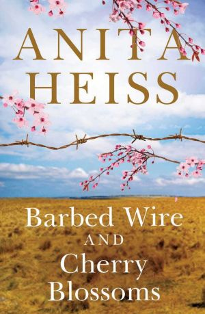 <i>Barbed Wire and Cherry Blossoms</i>, by Anita Heiss.
