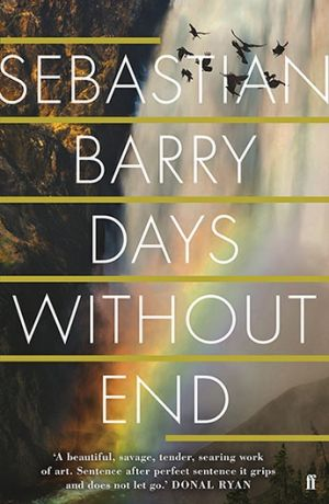 <i>Days Without End</i>, by Sebastian Barry.