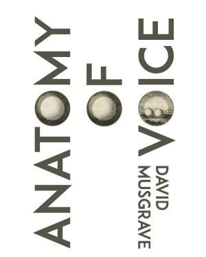<i>Anatomy of Voice</i> by David Musgrave.