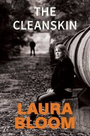 <i>The Cleanskin</I> by Laura Bloom.