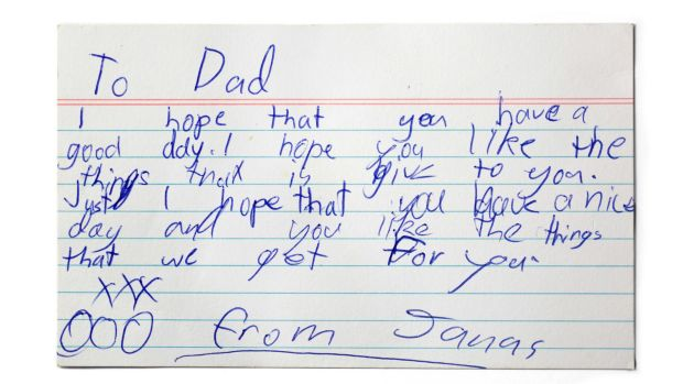A note from a child to a father, for Laura Sullivan's exhibition of notes she has found.
