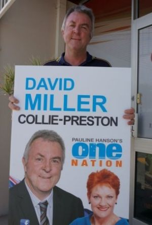 One Nation candidate for the seat of Collie-Preston - David Miller.