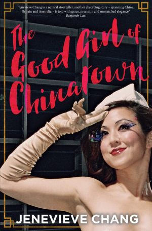 <i>The Good Girl of Chinatown</i> by Jenevieve Chang.