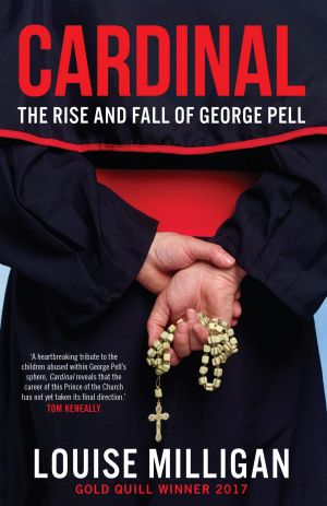 <i>Cardinal: The Rise and Fall of George Pell</i>.
