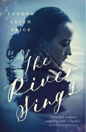 The River Sings, by Sandra Leigh Price