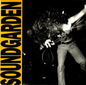 Soundgarden's 1989 album, Louder Than Love.