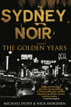 'Sydney Noir' by Michael Duffy & Nick Hordern.
