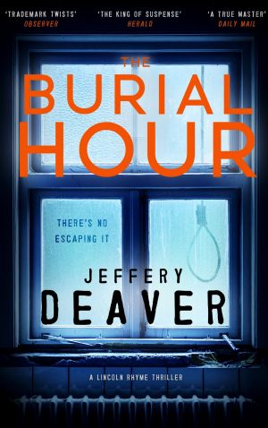 'The Burial Hour' by Jeffery Deaver.