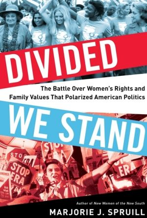 Divided We Stand. By Marjorie J. Spruill.