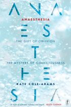 Anaesthesia by Kate Cole-Adams.