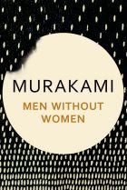 Men Without Women by Haruki Murakami.